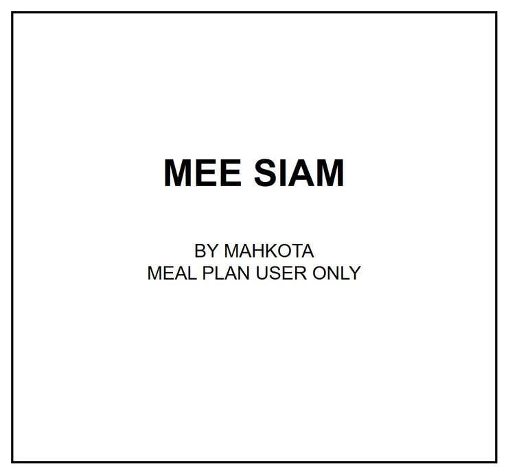 Mon, Sep 9 - Mee Siam - Living Menu