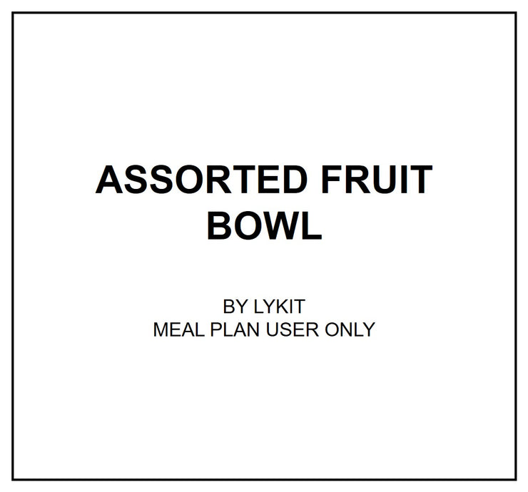 Wed, Sep 18 - Assorted Fruit Bowl (Vegan)