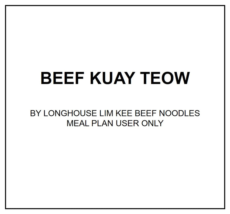 Tue, Apr 7 - Beef Kway Teow - Living Menu