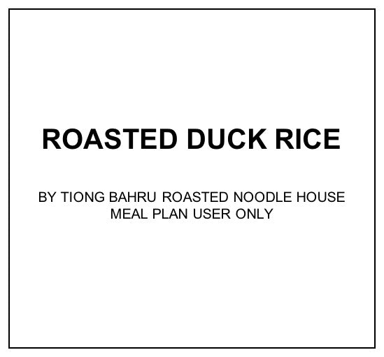 Thu, Dec 5 - Roasted Duck Rice - Living Menu