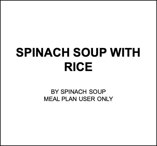 Thu, Nov 7 - Spinach Soup With Rice - Living Menu