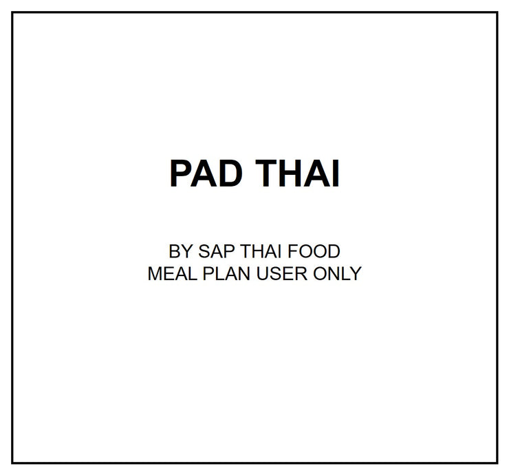 Thu, Sep 12 - Pad Thai - Living Menu