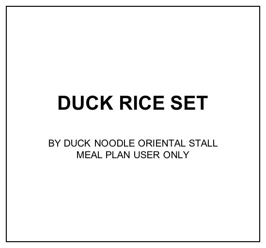 Fri, Jan 3 - Duck Rice Set - Living Menu