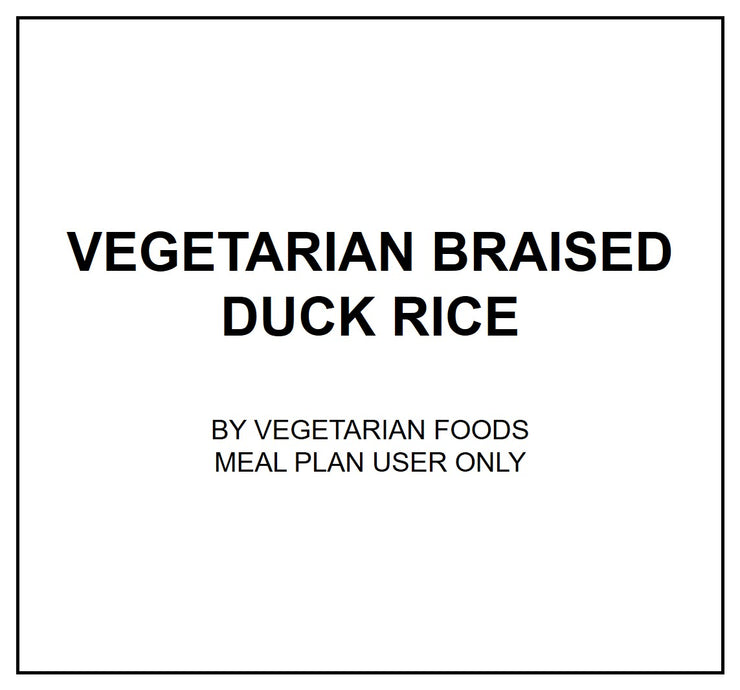 Fri, Oct 4 - Vegetarian Braised Duck Rice - Living Menu
