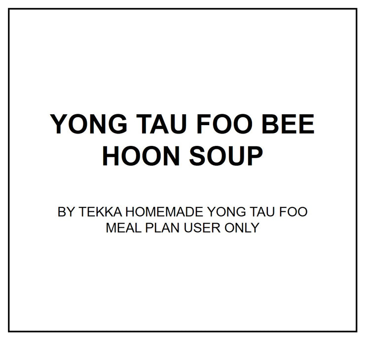 Tue, Jan 14 - Yong Tau Foo Bee Hoon Soup - Living Menu