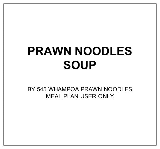 Wed, Dec 18 - Prawn Noodles Soup - Living Menu
