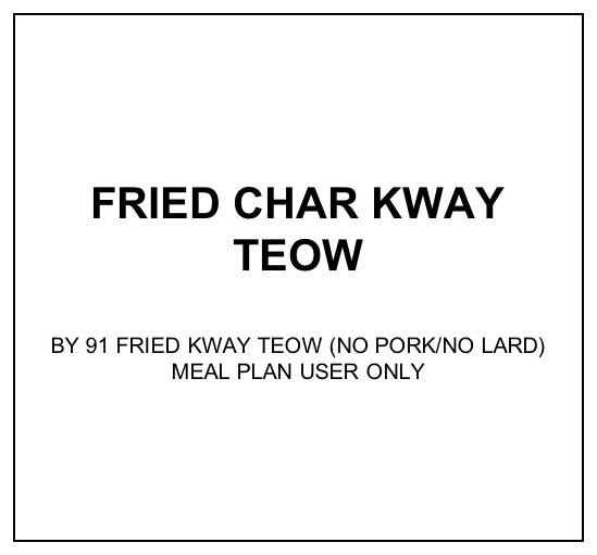 Tue, Jan 21 - Fried Char Kway Teow - Living Menu