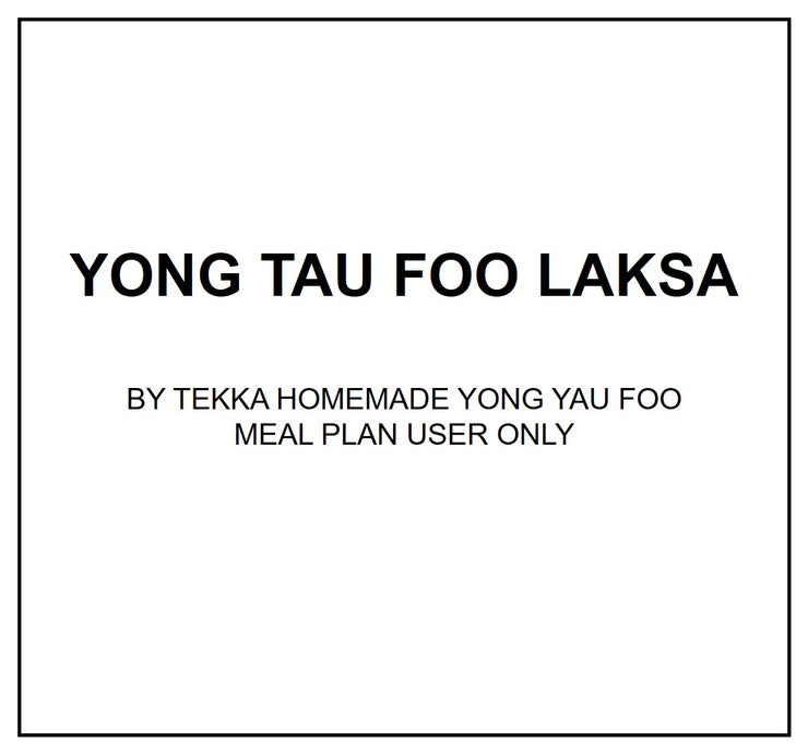 Wed, Dec 11 - Yong Tau Foo Laksa - Living Menu