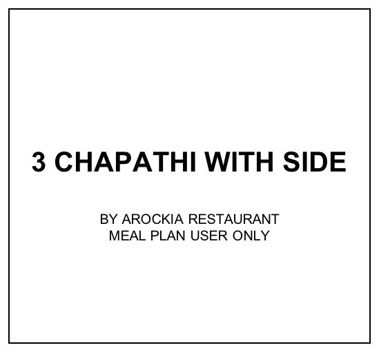Tue, Oct 22 - 3 Chapathi With Side - Living Menu