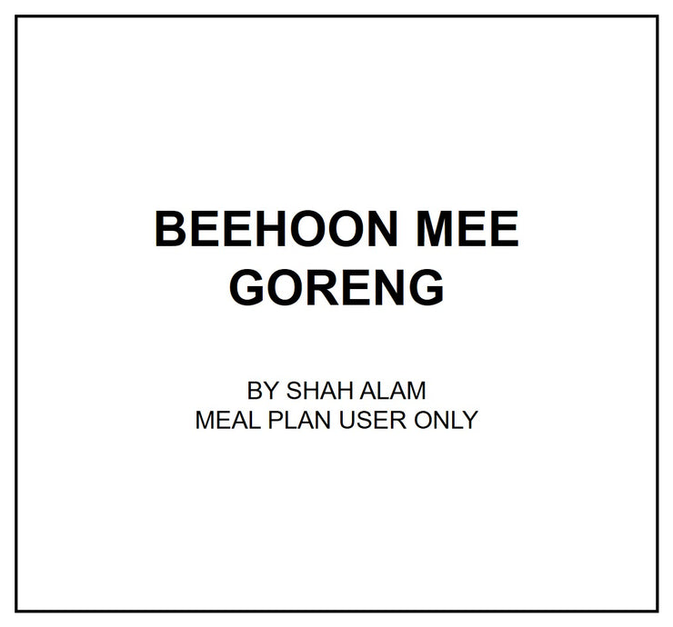 Thurs, Aug 1 - Beehoon Mee Goreng - Living Menu