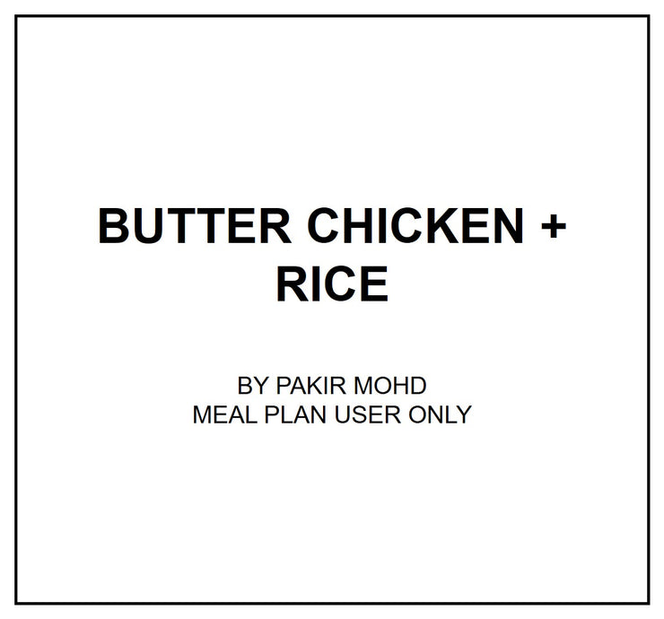 Mon, Sep 2 - Butter Chicken + Plain Rice - Living Menu