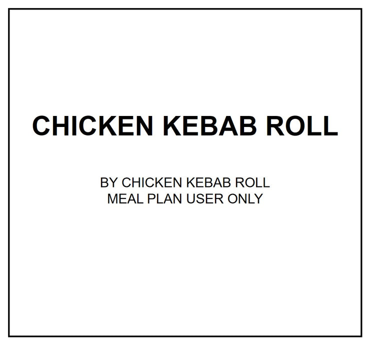 Thurs, Aug 8 - Chicken Kebab Roll - Living Menu
