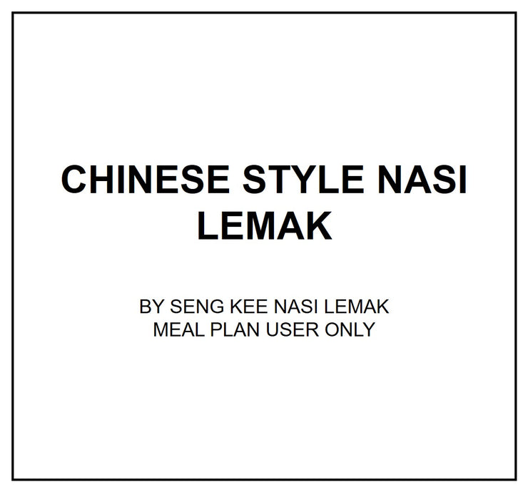 Mon, July 22 - Chinese Style Nasi Lemak - Living Menu