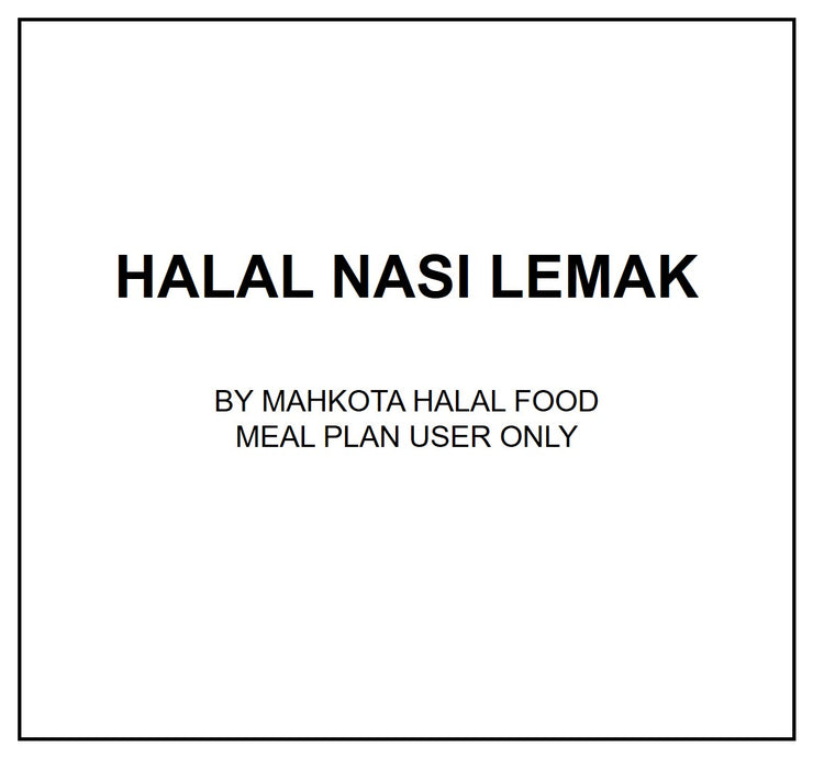 Wed, Aug 28 - Halal Nasi Lemak