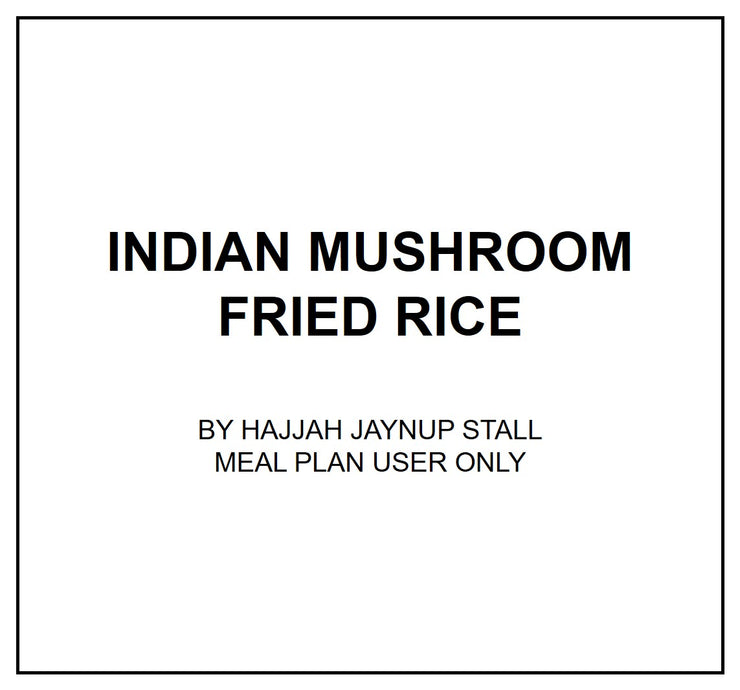 Mon, Aug 5 - Indian Mushroom Fried Rice