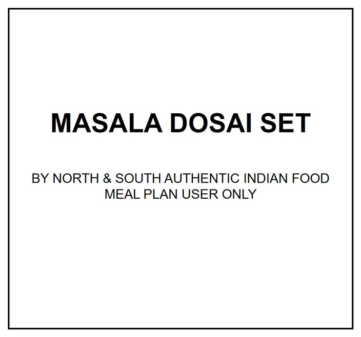 Thurs, Aug 8 - Masala Dosai Set