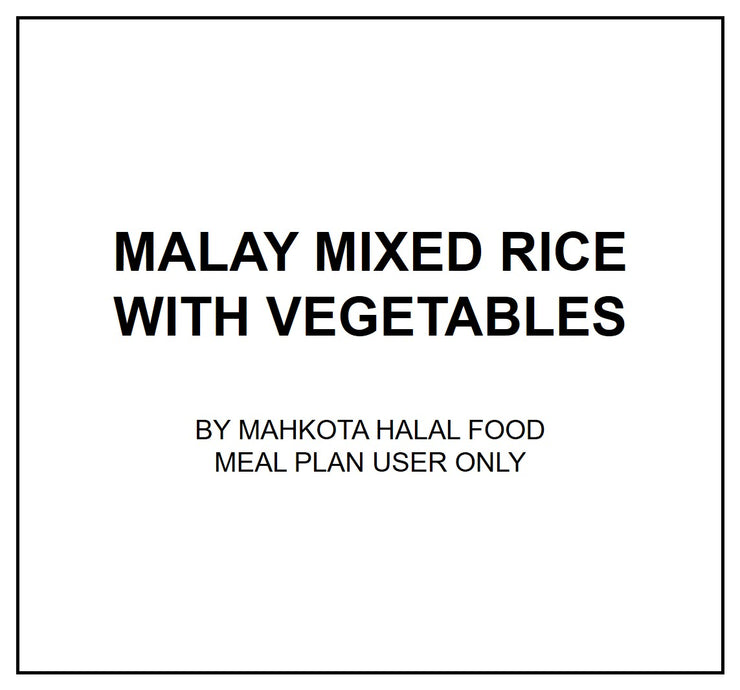Mon, Aug 5 - Malay Mixed Rice with Vegetables - Living Menu