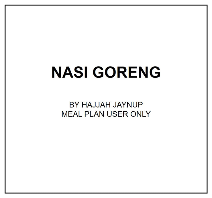 Fri, Sep 6 - Nasi Goreng