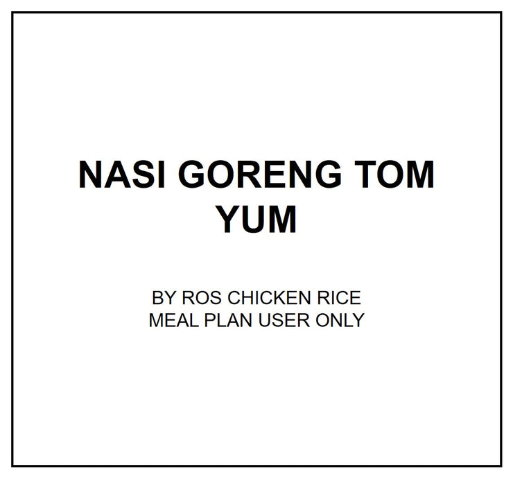Tue, Aug 6 - Nasi Goreng Tom Yum