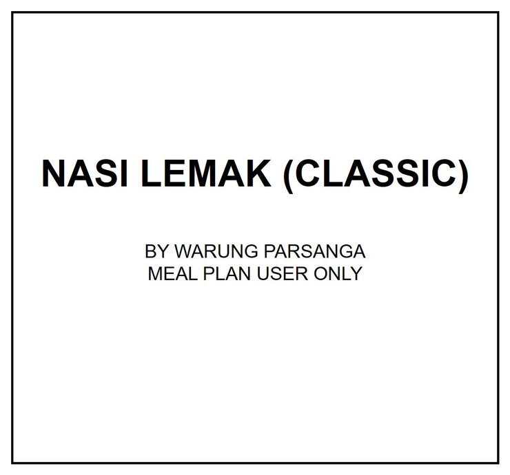 Thurs, Aug 29 - Halal Nasi Lemak (Classic) - Living Menu