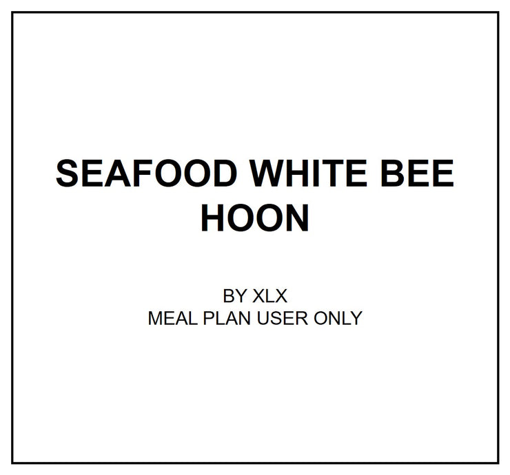 Tue, July 23 - Seafood White Bee Hoon