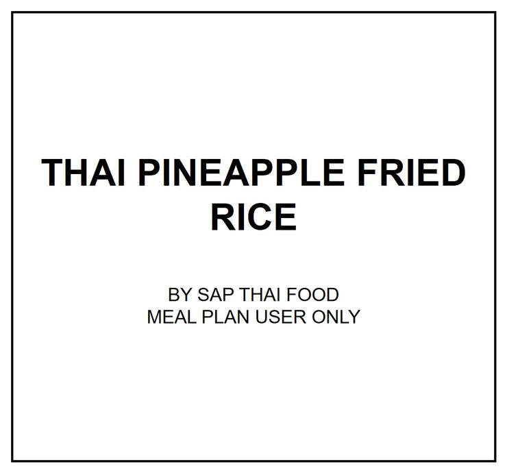 Thurs, Aug 1 - Thai Pineapple Fried Rice