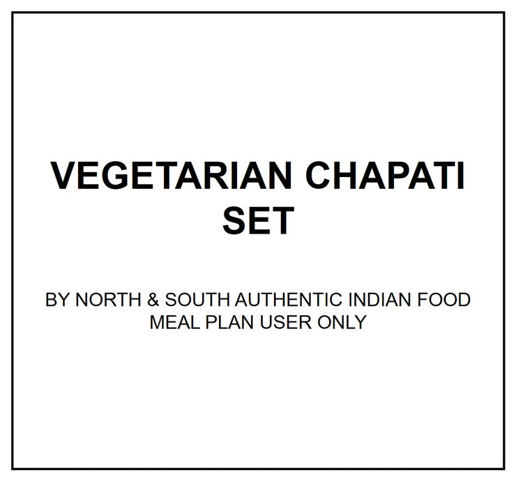 Thurs, July 25 - Vegetarian Chapati Set - Living Menu