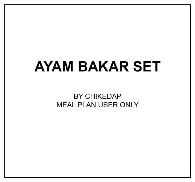 Mon, Oct 7 - Ayam Bakar Set - Living Menu