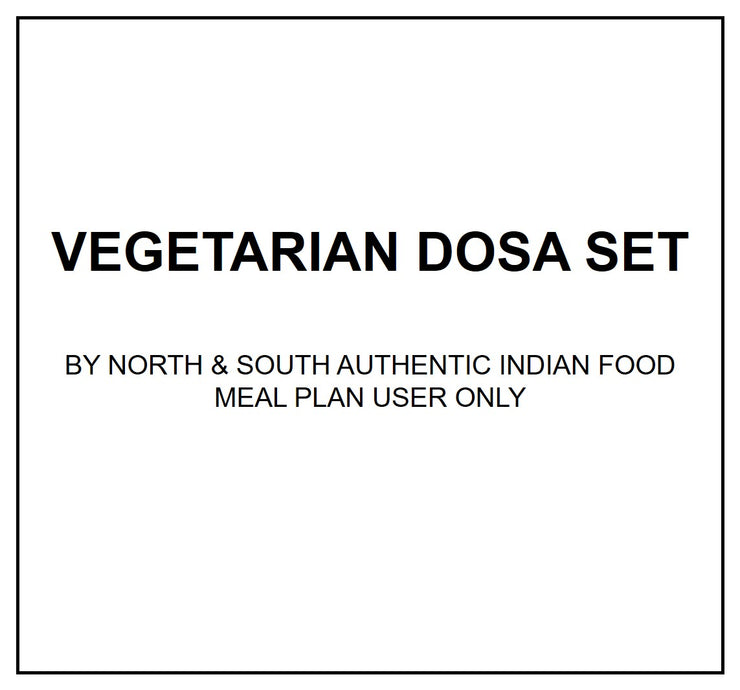 Mon, Sep 9 - Vegetarian Dosa Set - Living Menu