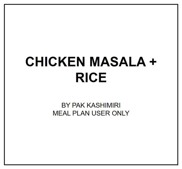 Wed, Sep 11 - Chicken Masala + Rice