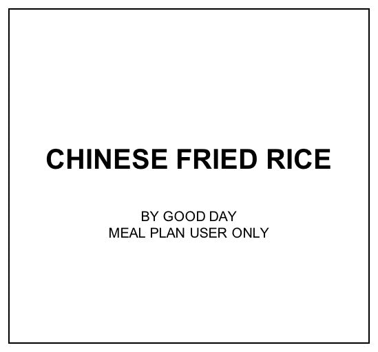 Mon, Mar 30 - Chinese Fried Rice - Living Menu