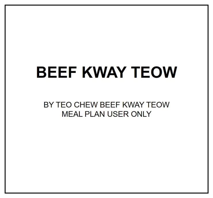 Mon, Sep 30 - Beef Kway Teow - Living Menu
