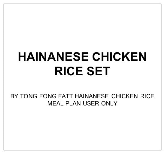 Fri, Jan 31 - Hainanese Chicken Rice Set - Living Menu