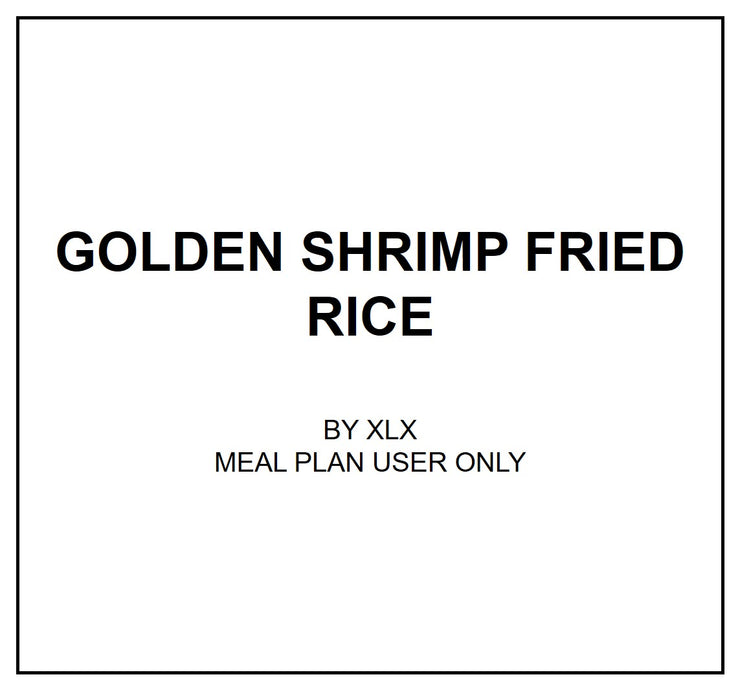 Tue, Apr 7 - Golden Shrimp Fried Rice - Living Menu