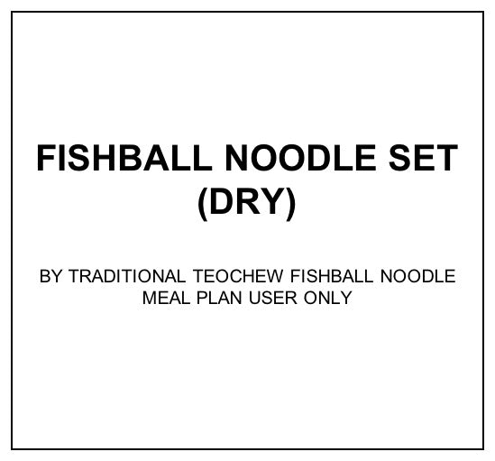 Mon, Feb 10 - Fishball Noodle Set (Dry) - Living Menu