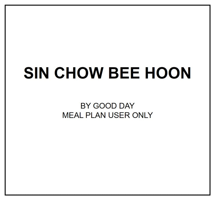 Thu, Oct 3 - Sin Chow Bee Hoon - Living Menu
