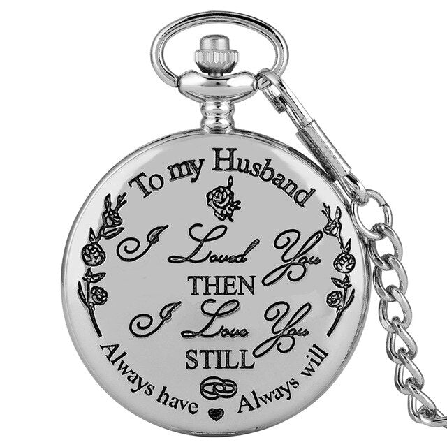 Souvenir Gifts To My Husband I LOVE YOU Quartz Pocket Watch - Urban Fashion King