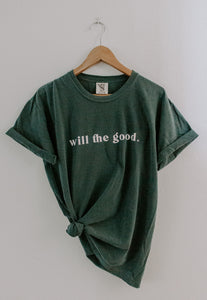 Will the Good Unisex T-Shirt