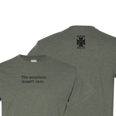 The mountain doesn't care - Heather Military Green
