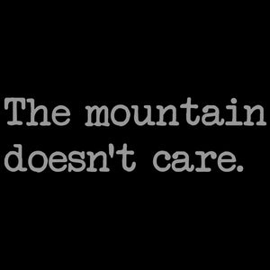 The mountain doesn't care Ladies- Black