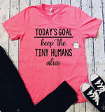 Keep The Tiny Humans Alive