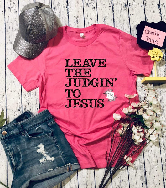 Leave The Judging To Jesus