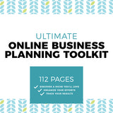 Ultimate Online Business Planning Toolkit (112-Pages)