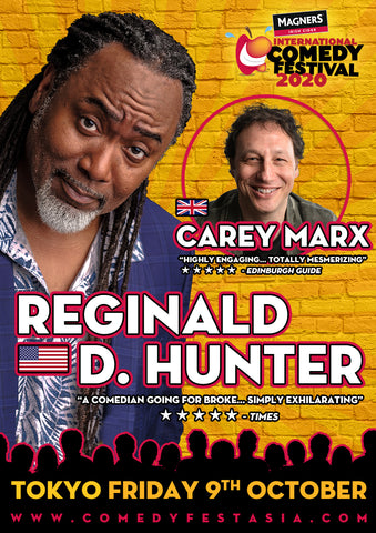 Reginald D Hunter TOKYO Live! - Friday 9 OCT. 2020