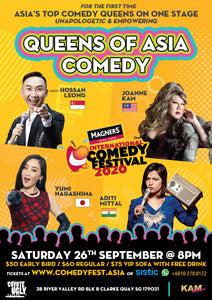 21 Mar - 8.00PM - Queens of Asia Comedy Special ft. Aditi Mittal, Joanne Kam, Yumi Nagashima, and Hossan Leong!