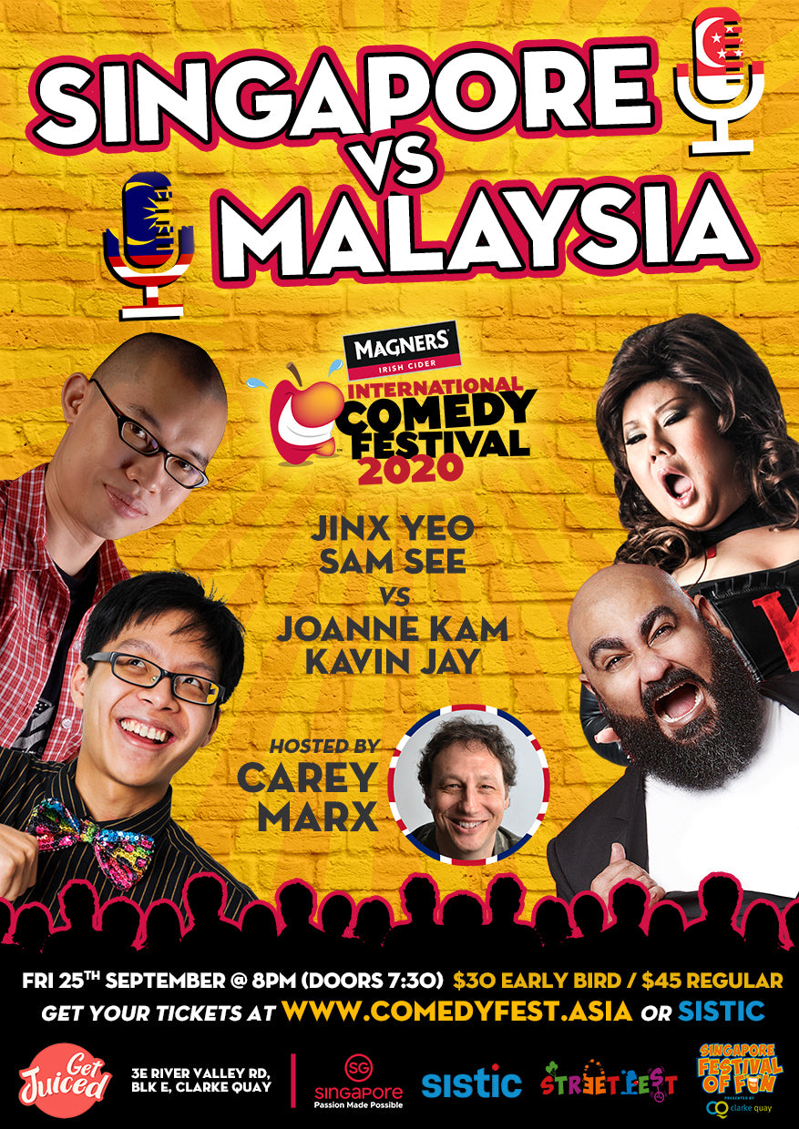 25 Sep - 8.00pm - MICF Presents: Singapore vs. Malaysia