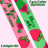 A Turn of Fraise Lanyard