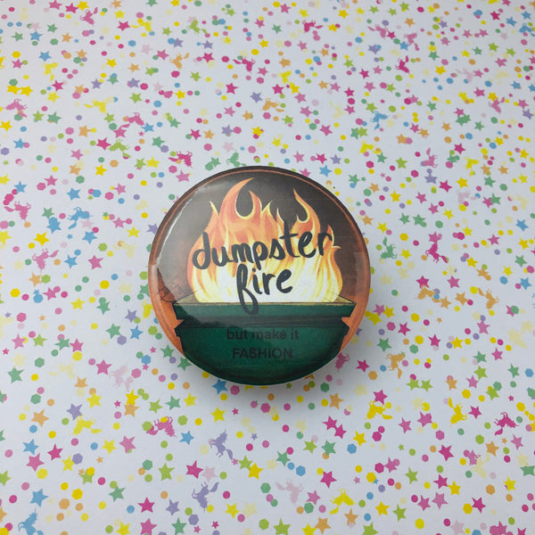 Dumpster Fire Round Button