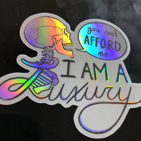 I am a Luxury Stickers