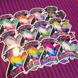 You'll Love Again Pride Flag Stickers
